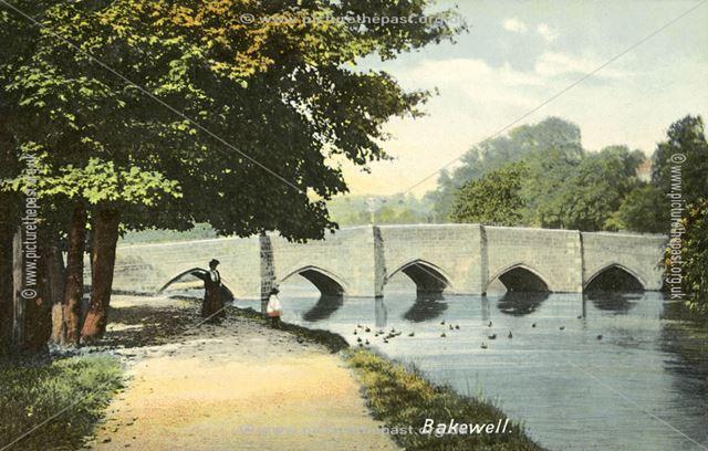 River Wye and Holme Bridge, Bakewell, c 1908