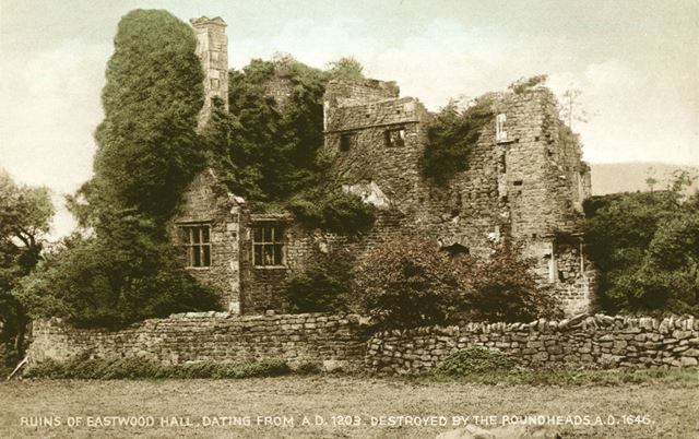 Ruins of Eastwood Hall, Ashover - destroyed by Roundhead during the Civil War