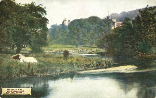 Haddon Hall and River Wye