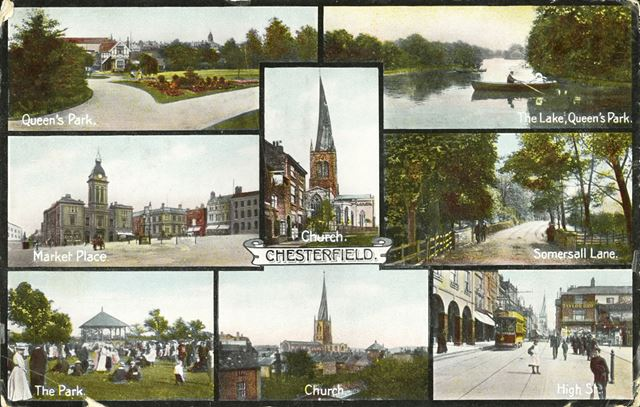 Chesterfield - composite of 8 views: The Parish Church, Queen's Park, Market Place, Somersall Lane,
