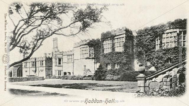 Haddon Hall, Haddon Road, Bakewell, 1902