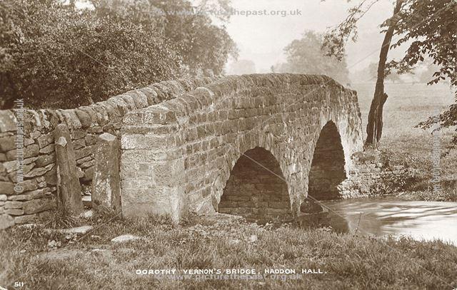 Dorothy Vernon's Bridge, Haddon Hall, Bakewell, c 1900s-1920s