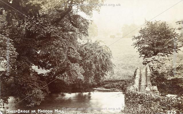 Sheep Bridge, Haddon Hall, Bakewell, c 1905