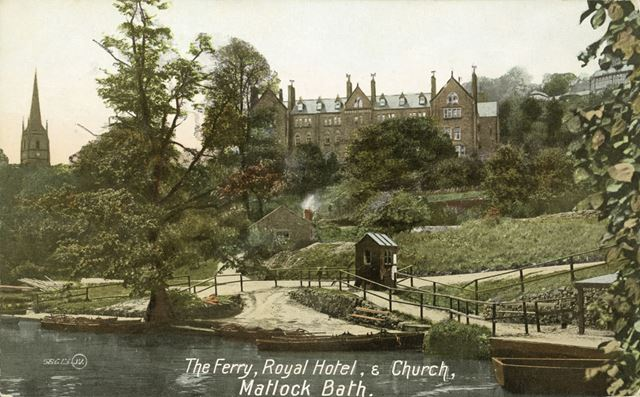 The Ferry, Royal Hotel and Church, South Parade, Matlock Bath, c 1900s