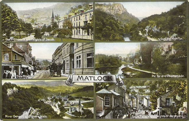 Views of Matlock and Matlock Bath, c 1900s