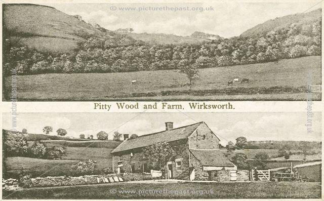 Pitty Wood and Farm, Wirksworth, c 1910s ?