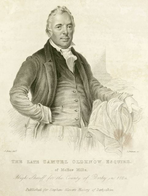 andquot;The Late Samuel Oldknow Esquire of Mellor Millsandquot;, Marple, Cheshire. c 1828