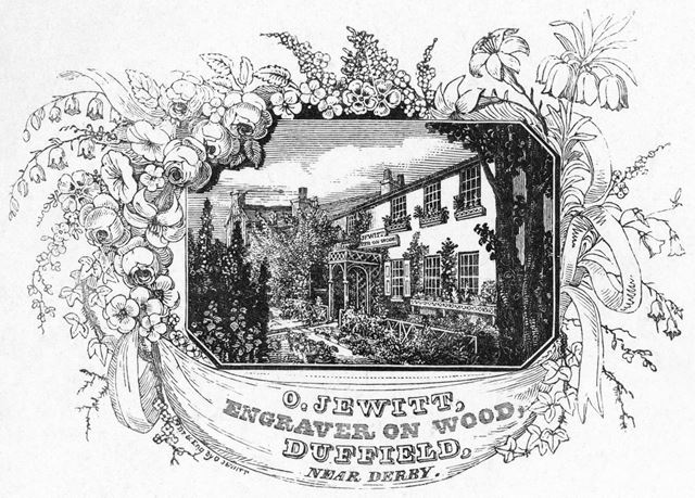 'O. Jewitt, Engraver on wood, Duffield' - Engraved print showing O. Jewitt's house and garden.