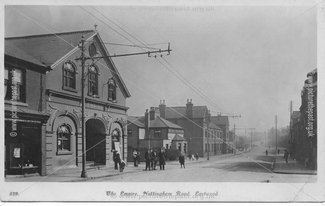 Empire, Nottingham Road, Eastwood
