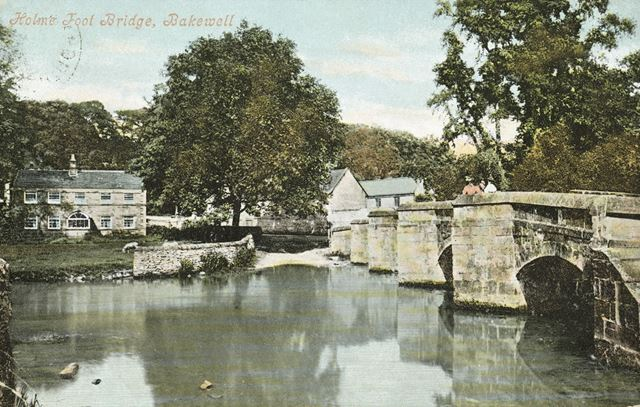 Holme Foot Bridge, Bakewell, c 1905