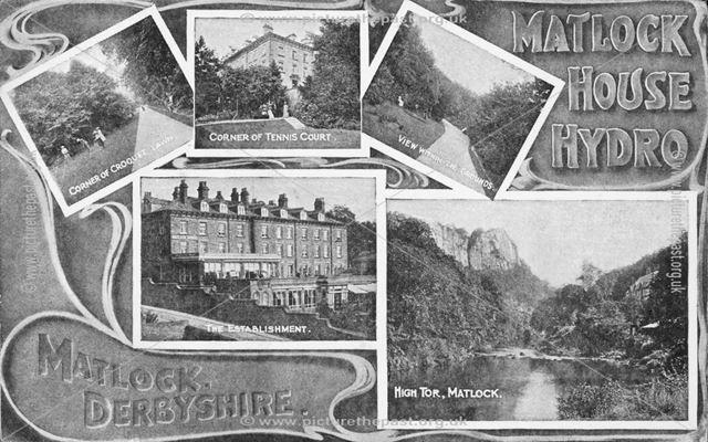 Matlock House Hydro - Composite View, c 1915