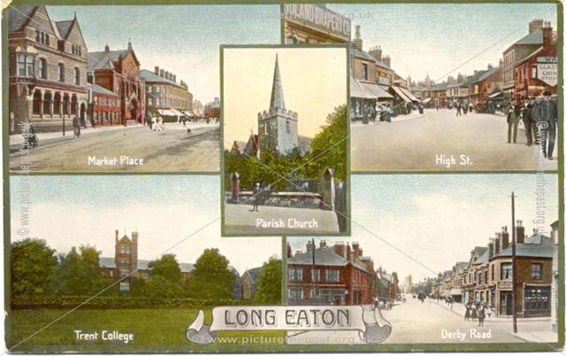 Five views - Market Place, Parish Church, High Street, Trent College, Derby Road.