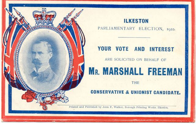 Ilkeston Parliamentary election 1910. Your vote and interest are solicited on behalf of Mr Marshall